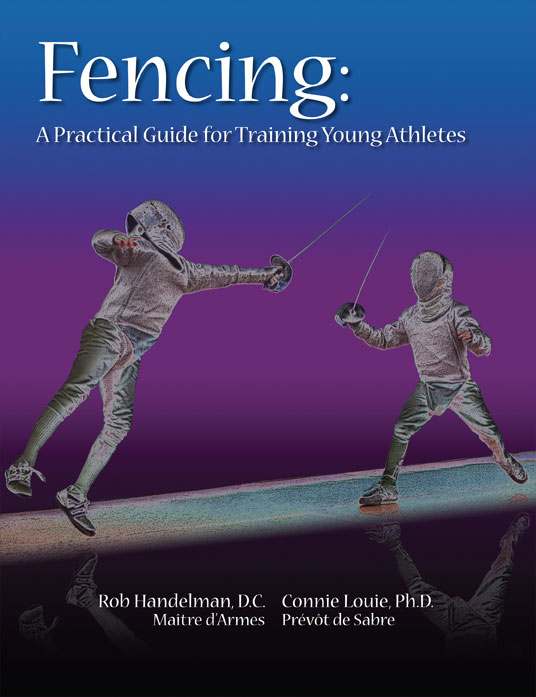 Sabre Fencing: A Practical Guide for Training Young Athletes
